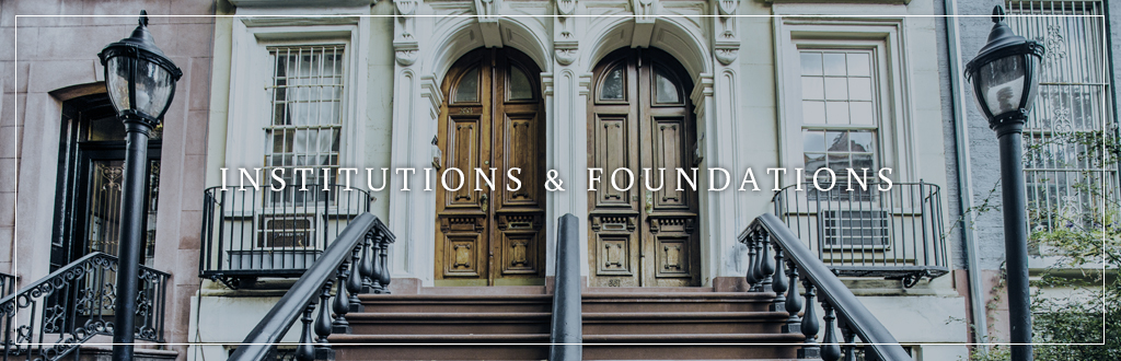 Wealth Management for Institutions & Foundations